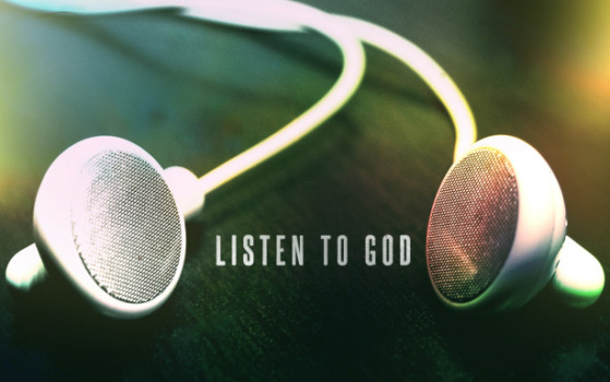 What it Means to Listen to God in Living Your Life